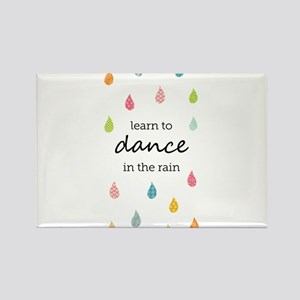 Learn to Dance in the Rain Magnets