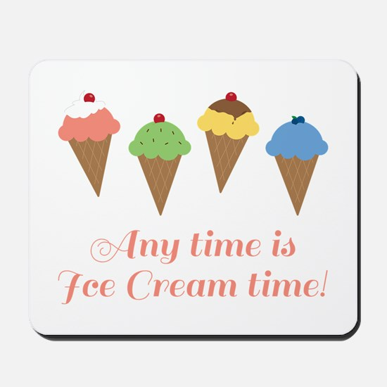 Ice Cream Time Mousepad
