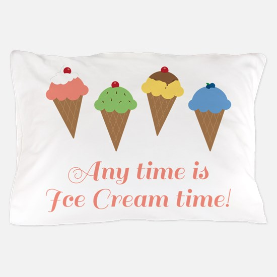 Ice Cream Time Pillow Case