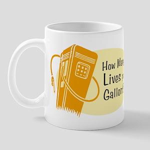 How Many Lives per Gallon? Mug