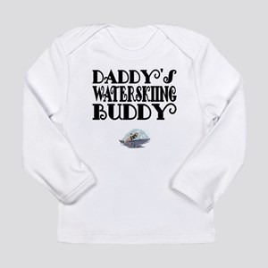 Daddys Waterskiing Buddy Long Sleeve T-Shirt