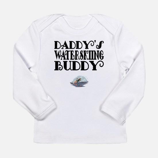 Daddys Waterskiing Buddy Long Sleeve T-Shirt