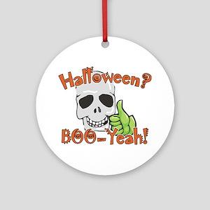 Halloween Boo-Yeah Skull Ornament (Round)