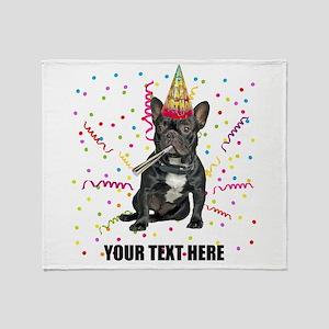 Custom French Bulldog Birthday Throw Blanket