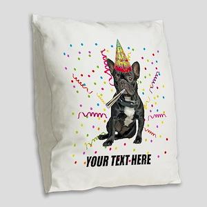 Custom French Bulldog Birthday Burlap Throw Pillow