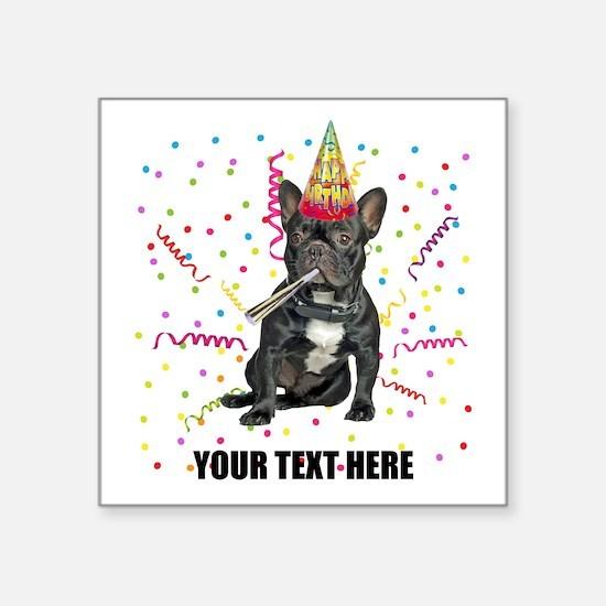"Custom French Bulldog Birth Square Sticker 3"" x 3"""