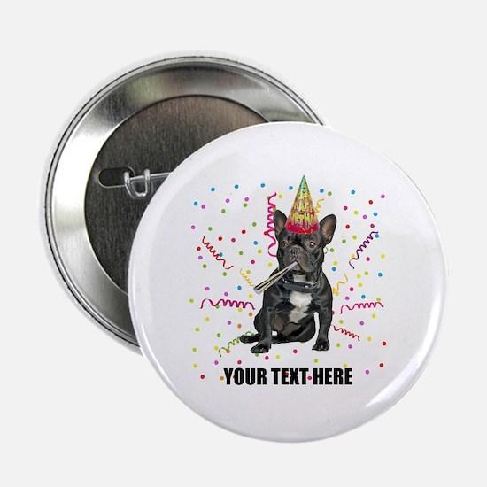 "Custom French Bulldog Birthday 2.25"" Button"