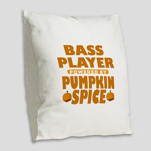 Bass Player Powered by Pumpkin Spice Burlap Throw