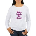 Scrubs for Jugs Women's Long Sleeve T-Shirt