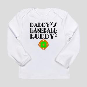 Daddys Baseball Buddy Long Sleeve T-Shirt
