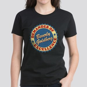 Demander Of Excellence Goldbergs T-Shirt