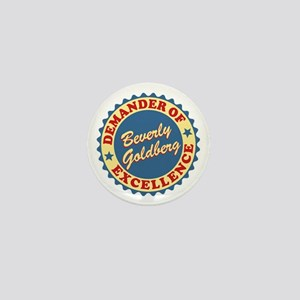 Demander Of Excellence Goldbergs Mini Button