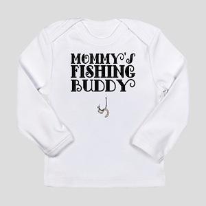 Mommys Fishing Buddy Long Sleeve T-Shirt