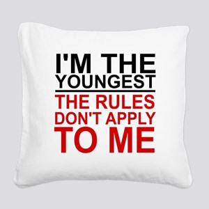 I'M THE YOUNGEST, THE RULES D Square Canvas Pillow
