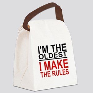 I'M THE OLDEST, I MAKE THE RULES Canvas Lunch Bag