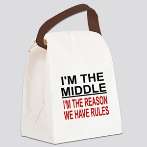 I'M THE MIDDLE, I'M THE REASON WE Canvas Lunch Bag