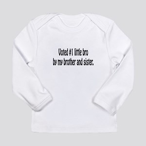 Voted number 1 little bro Long Sleeve T-Shirt