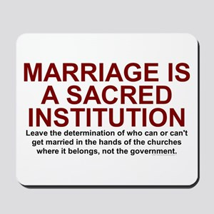 Marriage Is Sacred Mousepad