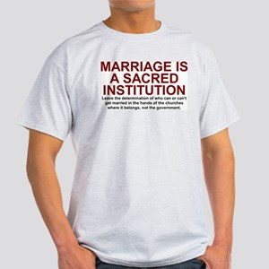 Marriage Is Sacred Light T-Shirt