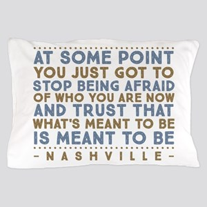 Meant To Be Nashville Pillow Case