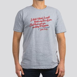 Think Any Less Of You Nashville T-Shirt