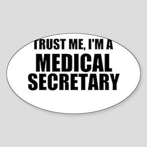Trust Me, I'm A Medical Secretary Sticker