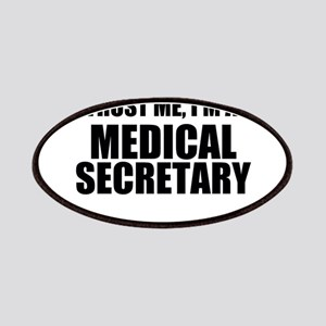 Trust Me, I'm A Medical Secretary Patch