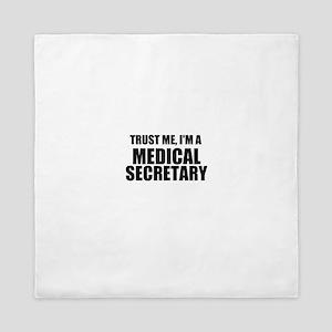 Trust Me, I'm A Medical Secretary Queen Duvet