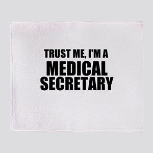 Trust Me, I'm A Medical Secretary Throw Blanket