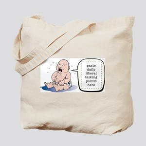Whining Liberal Babies Tote Bag