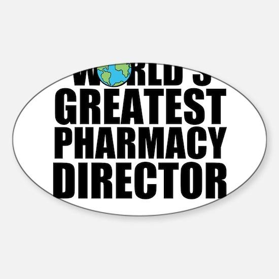World's Greatest Pharmacy Director Decal