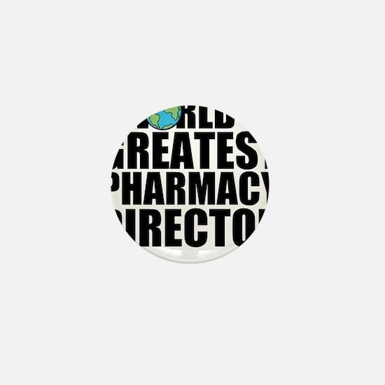 World's Greatest Pharmacy Director Mini Button