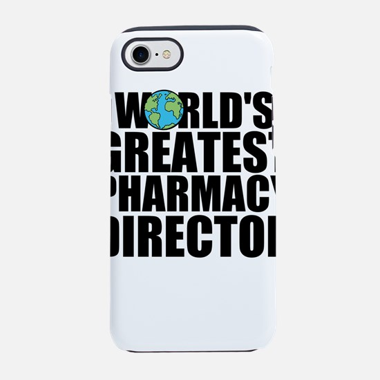 World's Greatest Pharmacy Director iPhone 8/7
