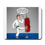 Karate Kick Dilemma Mousepad