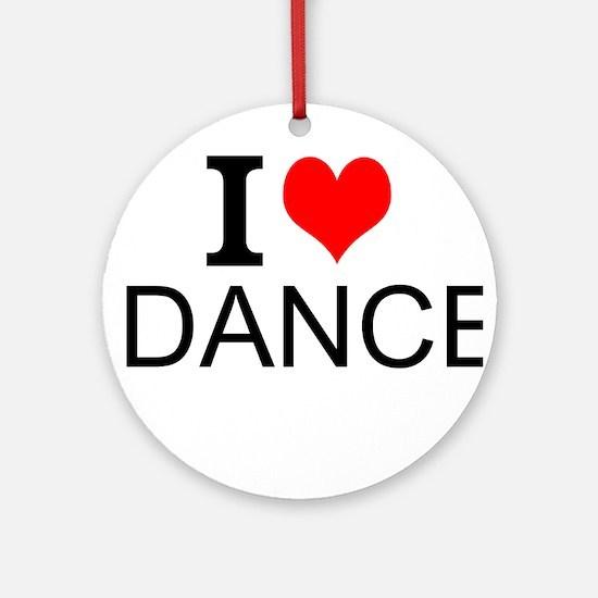 I Love Dance Round Ornament