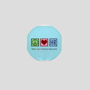 Peace Love HR Mini Button