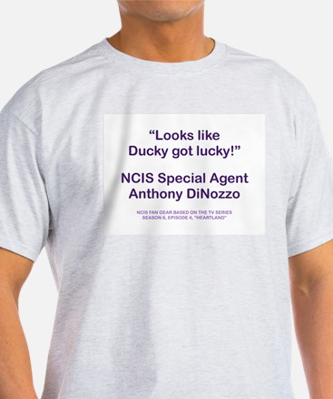 DUCKY GOT LUCKY T-Shirt