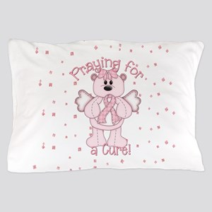 Praying For A Cure Pillow Case