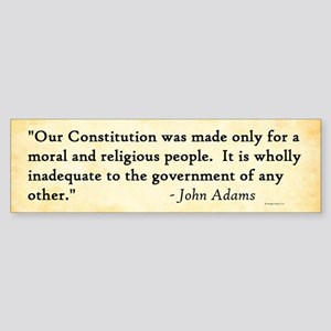 John Adams - Morality - Bumper Sticker