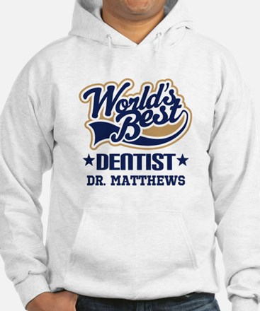 Dentist Personalized Gift Hoodie