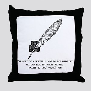 Role of the writer Throw Pillow