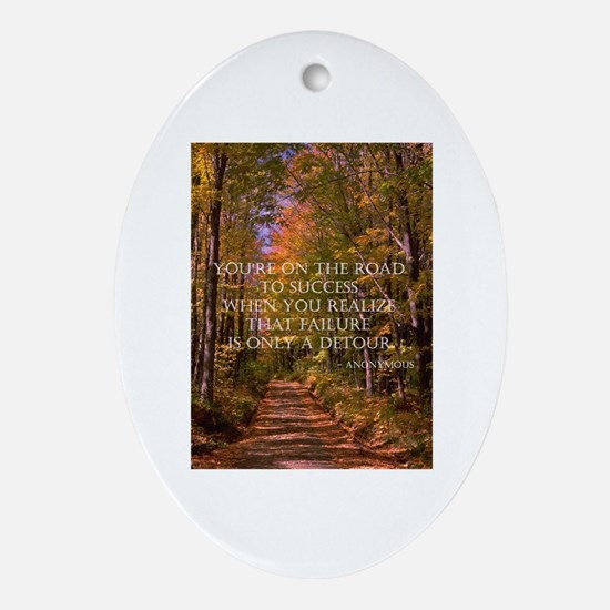 The Road to Success Oval Ornament