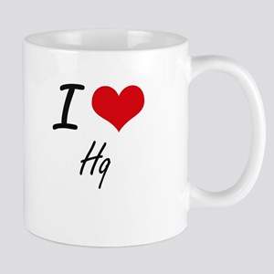 I love Hq Mugs