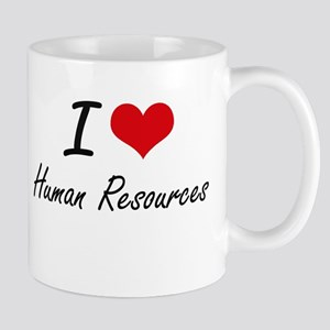 I love Human Resources Mugs