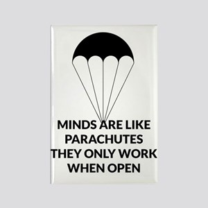 MINDS ARE LIKE  PARACHUTES Rectangle Magnet