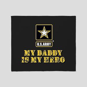 U.S. Army My Daddy Is My Hero Throw Blanket