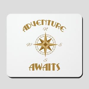 Adventure Awaits Mousepad