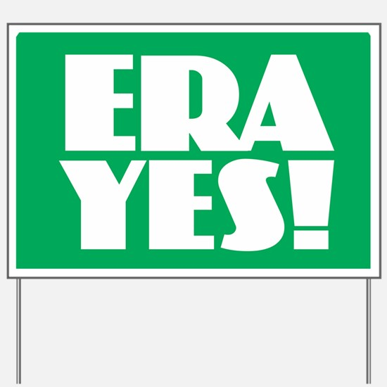 ERA YES Yard Sign