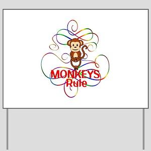 Monkeys Rule Yard Sign