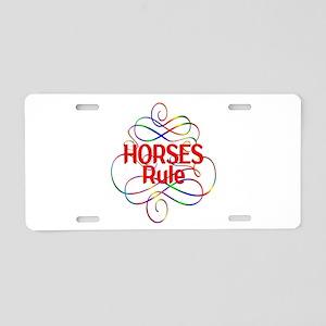 Horses Rule Aluminum License Plate